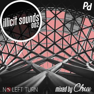 Illicit Sounds | 002 | No Left Turn