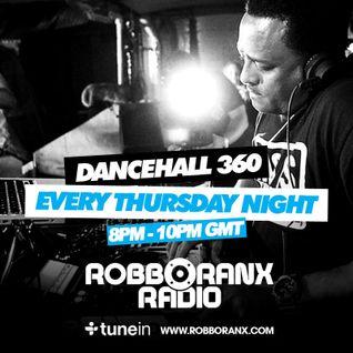DANCEHALL 360 SHOW - (28/01/16) ROBBO RANX