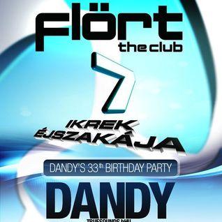 Dandy live at Ikrek Éjszakája - Flört the Club, Siófok 2011.06.04.