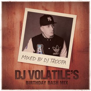 Switch | Volatile's Birthday Bash | DJ Troopa's Hip-Hop Mix
