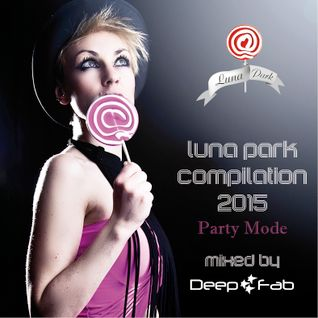Luna Park 2015 Compilation (Party Mode)