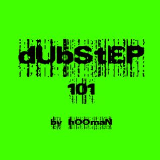 DubStep 101 by Hooman