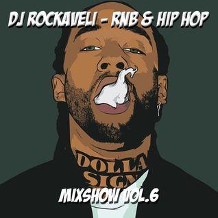 DJ RockaVeli - RnB & HipHop - LIVE MIXSHOW VOL.6 - 2015