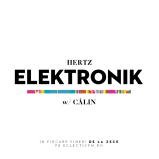 Hertz Elektronik with Calin [24.04.2015]
