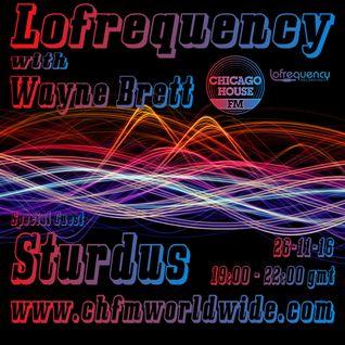 Wayne Brett's Lofrequency Show on Chicago House FM 26-11-16