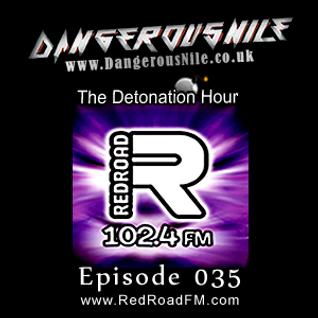 DangerousNile - The Detonation Hour Red Road FM Episode 035 (17/04/2015)