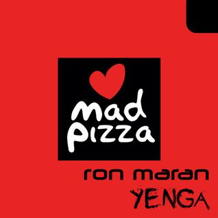 Ron Maran & Yenga - Mad Pizza E Bar Live Mix