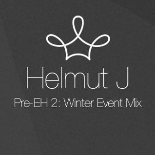EH 2 Pre-Event mix by Helmut J