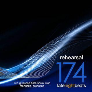 Late Night Beats by Tony Rivera - Episode 174: Rehearsal (Live @ Buena Birra Club Social, MDZ, ARG)