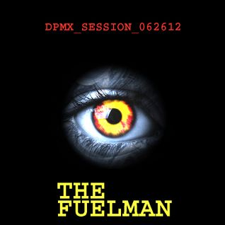 The_Fuelman_DPMX_SESSION_062612