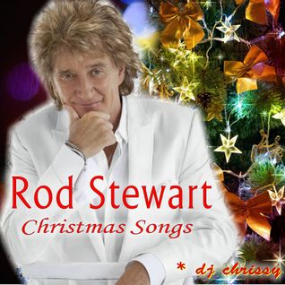 Rod Stewart ~ Christmas Songs