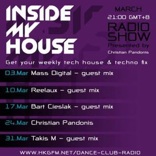 'inside my house' radio show guestmix 20120310