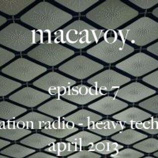 macavoy episode 7 - heavy techno