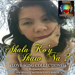 Akala Ko'y Ikaw Na? (LOVESONG COLLECTIONS)