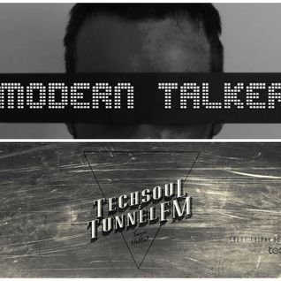 Modern Talker - Techsoul Records Podcast (Sept. 2015) - TUNNEL FM