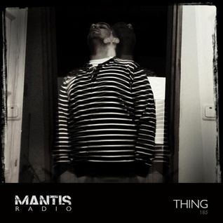 Mantis Radio 185 + Thing