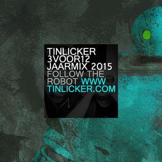 Tinlicker - 3voor12 Jaarmix 2015