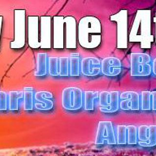 Juice Box Live at Organix - June 14 2014