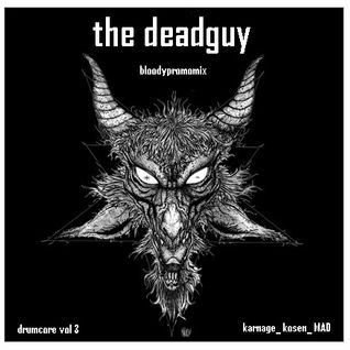 the dead guy : bloodypromomix