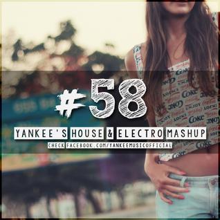 Yankee's House & Electro MashUp #58 (2016)