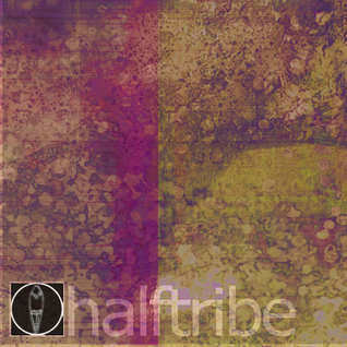Halftribe & Jacob Newman mix