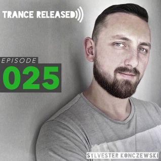 Trance Released Episode 025