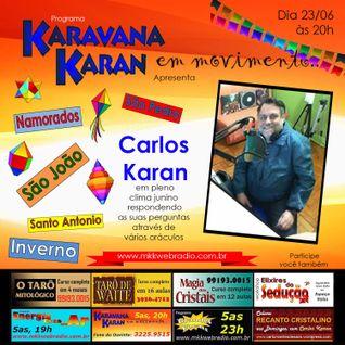 Programa Karavana Karan 23/06/2016 - Carlos Karan