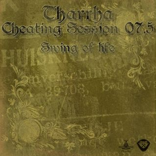 tharrha - cheating session_07.5 swing of life