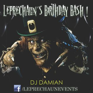 Dj Damian - Leprechaun B-Day Bash -  (Pre Mix)