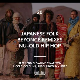 Episode 20 - Japanese Folk, Beyonce Remixes, Nu school old school RnB, Spiritual Jazz