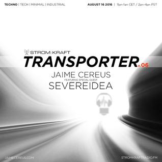 Jaime Cereus @ STROM:KRAFT Radio - Transporter v.07.2