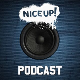 NICE UP! Podcast - January 2016