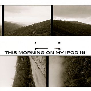 This morning on my ipod 16