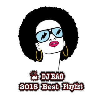 DJBAO-2015 Best Playlist (HipHop,R&B,Top40)