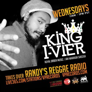 3-5-14 KING I-VIER TAKES OVER RANDY'S REGGAE RADIO!