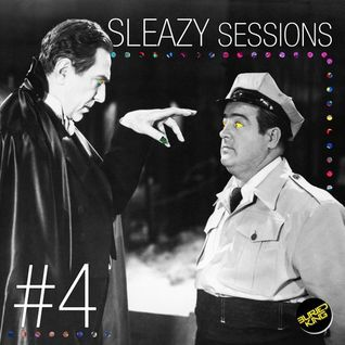 Sleazy Sessions #4