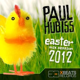 Paul Hubiss - Easter mix session 2012
