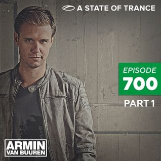 Armin van Buuren - A State Of Trance 700 (Part 1)