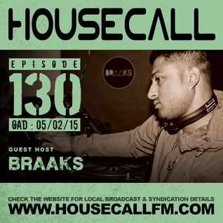 Housecall EP#130 (05/02/15) Guest Hosted by Braaks