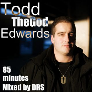 "Todd ""TheGod"" Edwards Mix 85 mins of pure Todd"