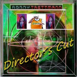 "Ronny Trettman   ""Directors Cut"""