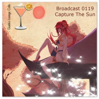 Guido's Lounge Cafe Broadcast 0119 Capture The Sun (20140613)