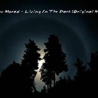 Simox Morad - Living In The Dark (Original Mix)