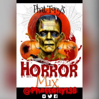 Phat-Tony's Horror Mix