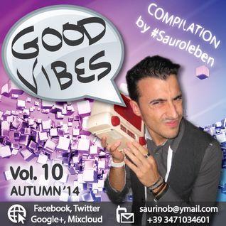 GOOD VIBES Vol.10, Autumn '14