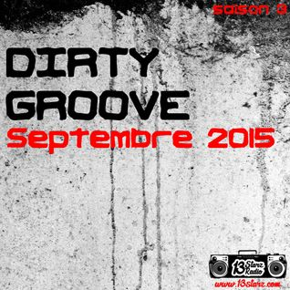 Dirty Groove Show - Septembre 2015
