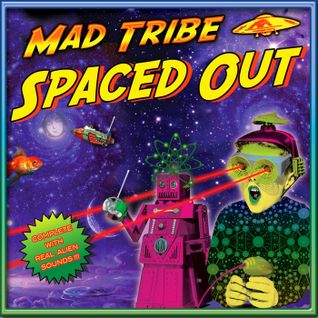 Mad Tribe - Spaced Out (2015) Mixed By Dj Eddie B (Tip Records)