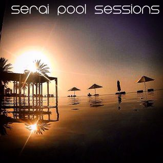 Serai Pool Sessions