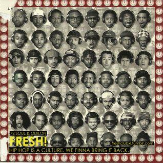 72 Soul presents : FRESH HIP HOP X FUTURE BEATS 157