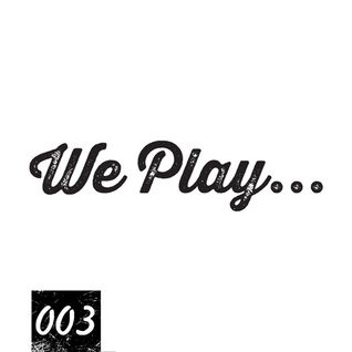We Play... Podcast 003 with Rena